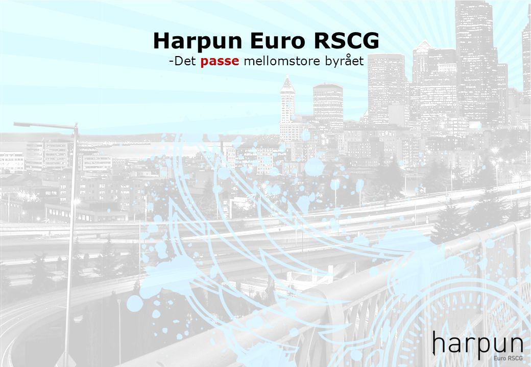 Harpun Euro RSCG -Det passe mellomstore byrået