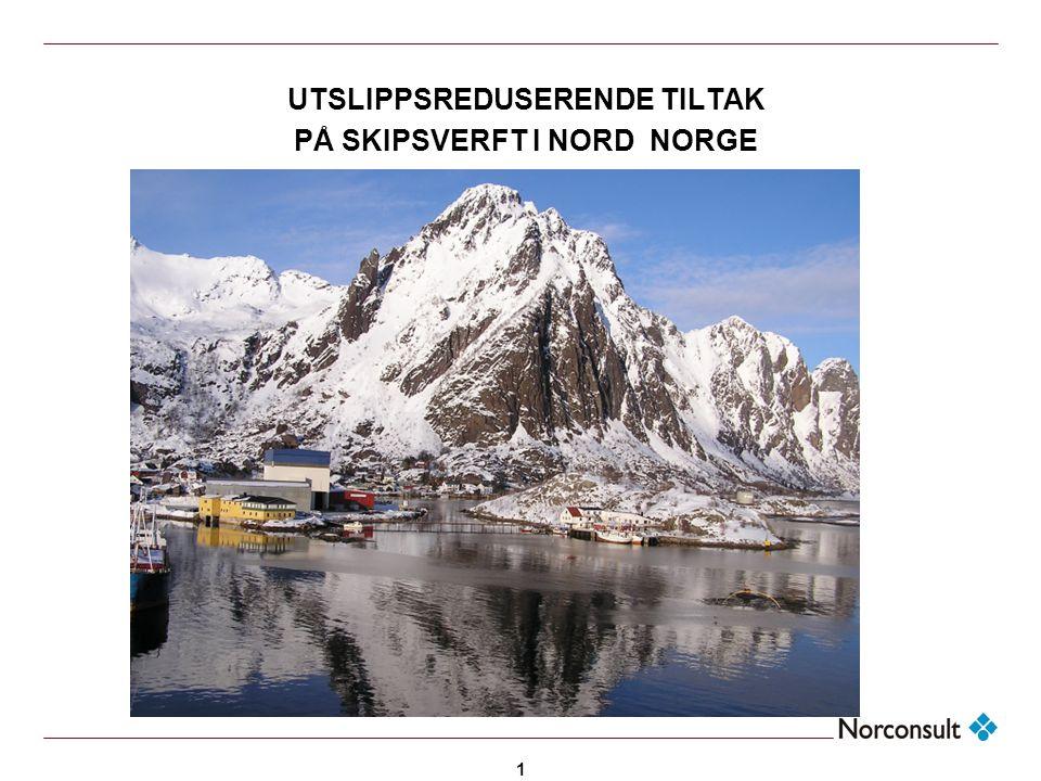 1 UTSLIPPSREDUSERENDE TILTAK PÅ SKIPSVERFT I NORD NORGE