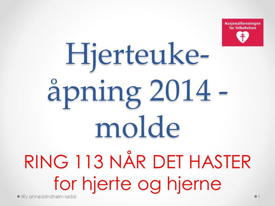 Hjerteuke- åpning 2014 - molde RING 113 NÅR DET HASTER for hjerte og hjerne lilly anne blindheim rødal1