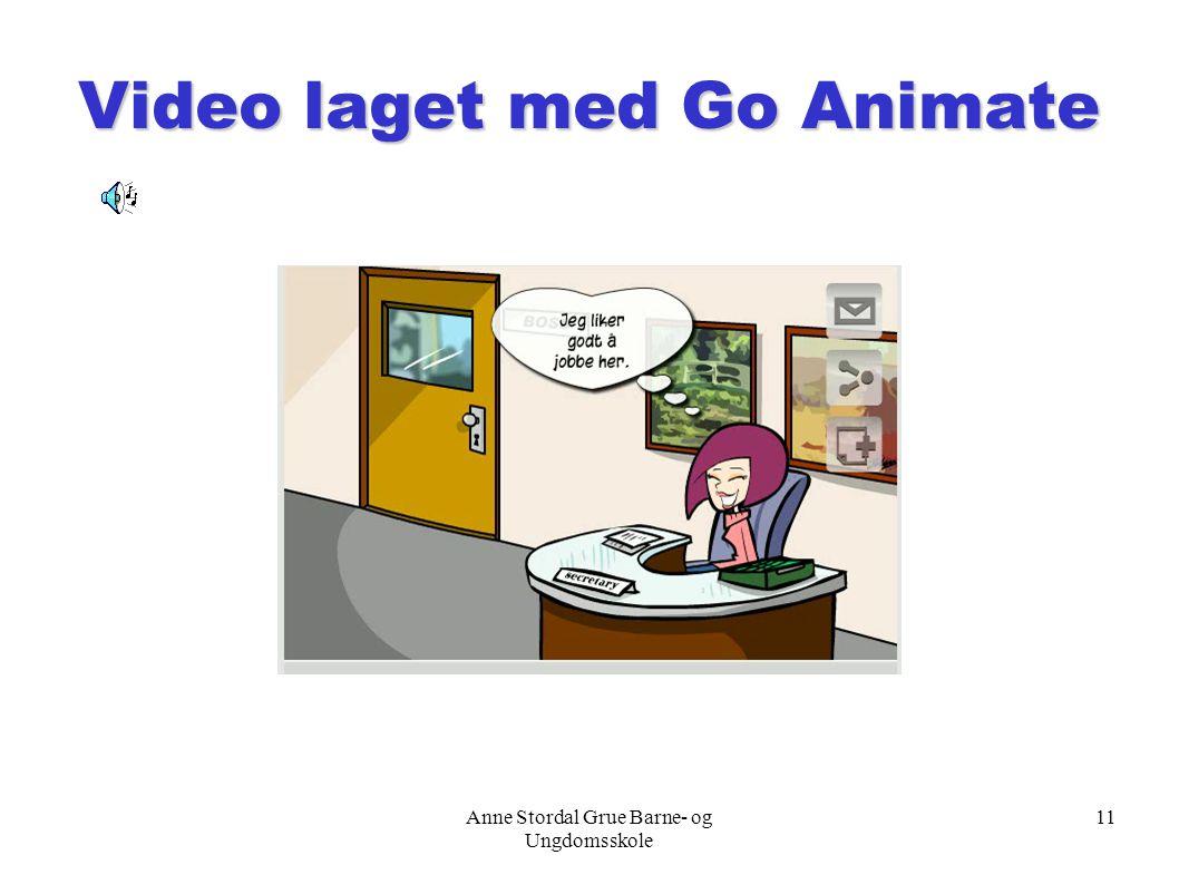 Anne Stordal Grue Barne- og Ungdomsskole 11 Video laget med Go Animate