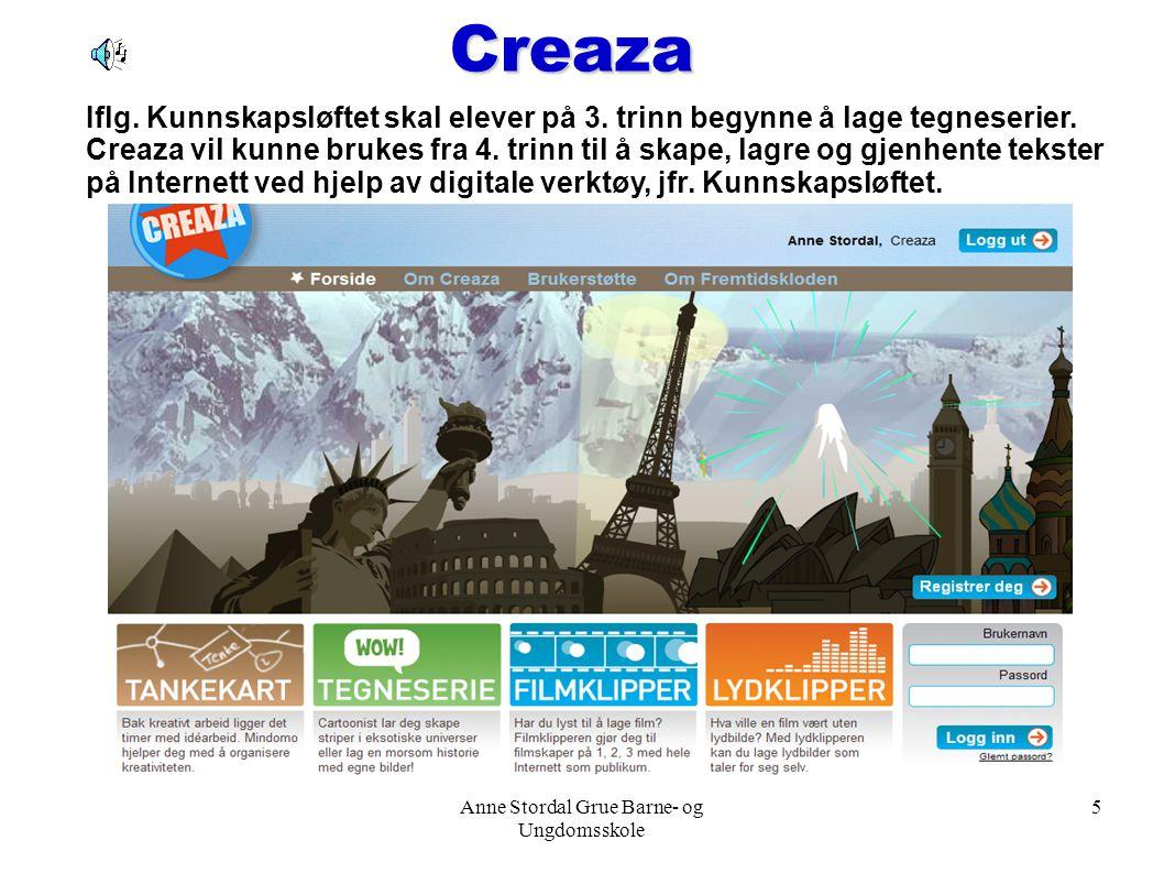 Anne Stordal Grue Barne- og Ungdomsskole 6 Om Creaza (klippet fra nettsiden) Creaza tilbyr en integrert nettbasert verktøykasse for kreativt arbeid til bruk i både skole og fritid.