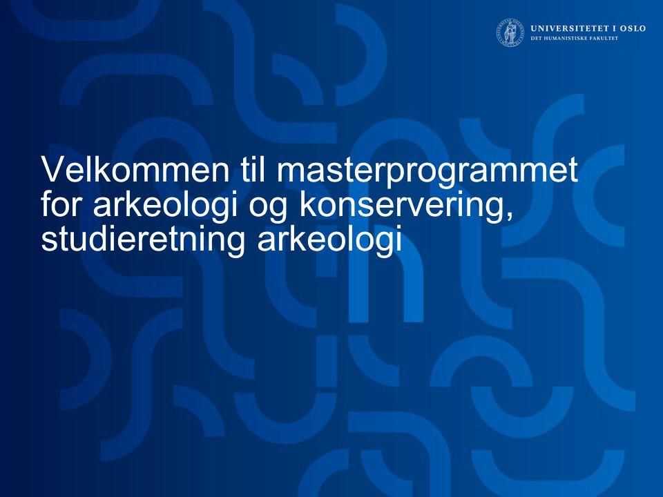 12 > Program for arkeologi og konservering 18.08.2014 Permisjon fra studiet Du kan søke om permisjon i ett semester uten særskilte grunner.