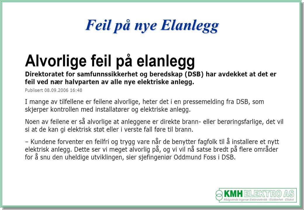 Kjell Morten Halvorsen Feil på nye Elanlegg