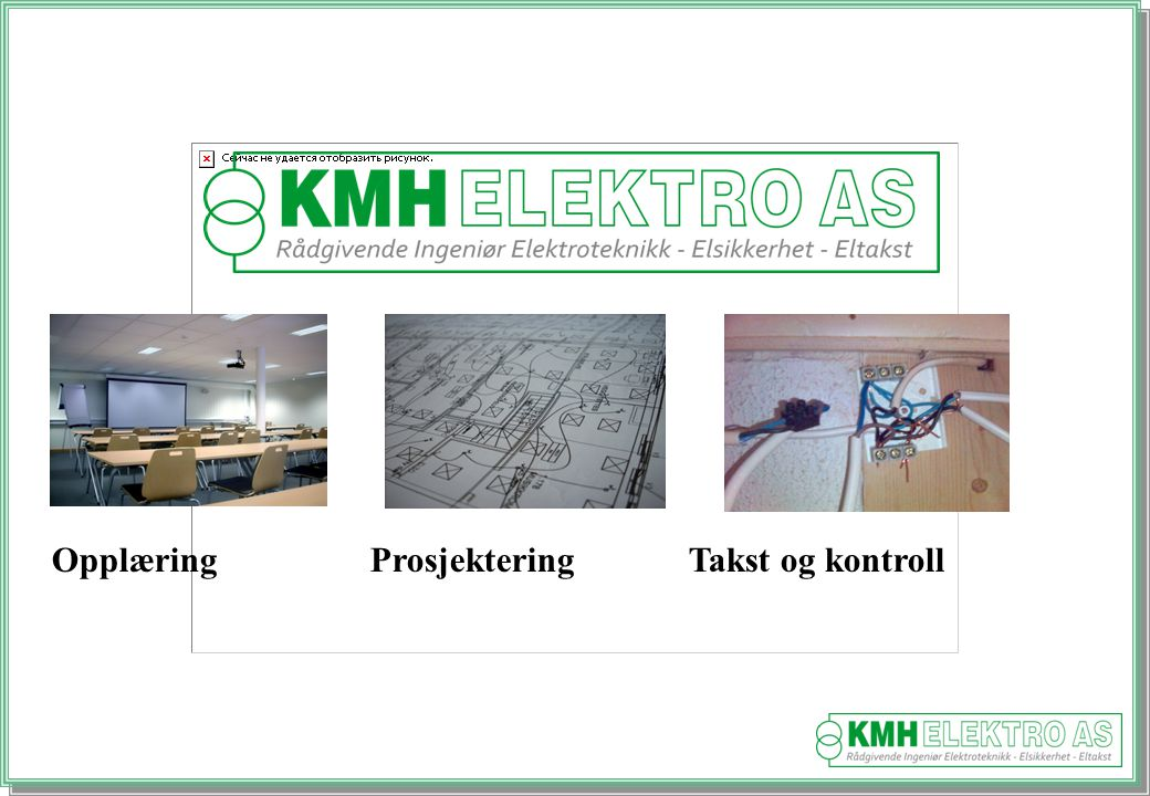 Kjell Morten Halvorsen OpplæringProsjekteringTakst og kontroll