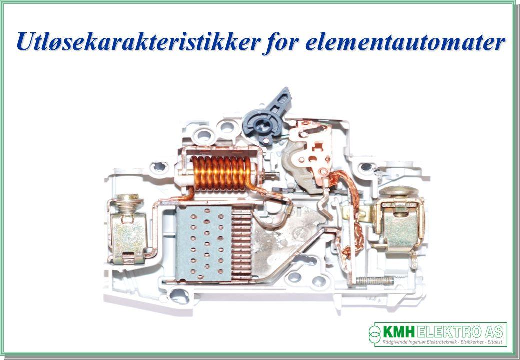 Kjell Morten Halvorsen Utløsekarakteristikker for elementautomater