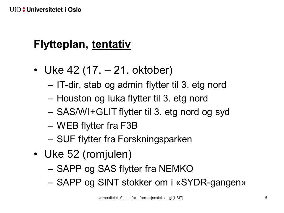 Flytteplan, tentativ Uke 42 (17. – 21. oktober) –IT-dir, stab og admin flytter til 3.