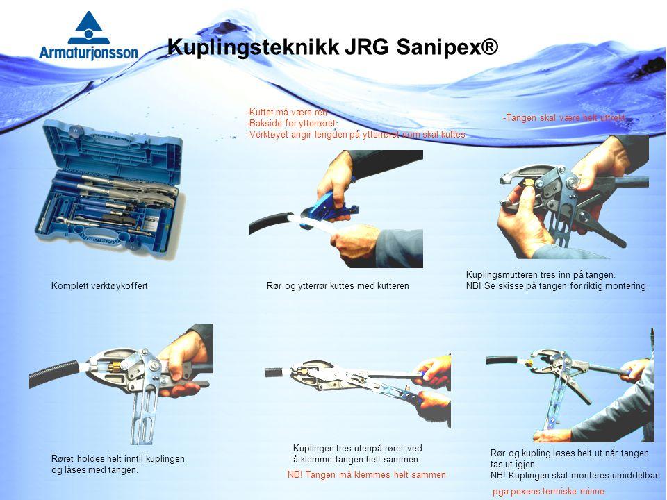 Kuplingsteknikk JRG Sanipex® Komplett verktøykoffertRør og ytterrør kuttes med kutteren Kuplingsmutteren tres inn på tangen.