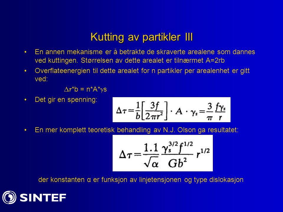 Kutting av partikler III En annen mekanisme er å betrakte de skraverte arealene som dannes ved kuttingen. Størrelsen av dette arealet er tilnærmet A=2