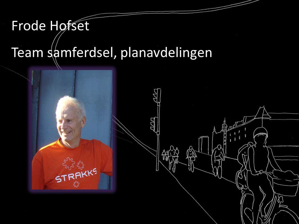 Sykkelbyen Lillestrøm Strømmen 1 Frode Hofset Team samferdsel, planavdelingen