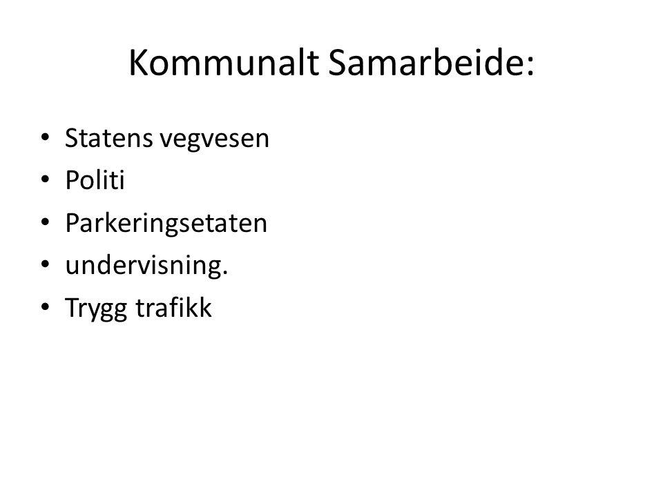 Kommunalt Samarbeide: Statens vegvesen Politi Parkeringsetaten undervisning. Trygg trafikk