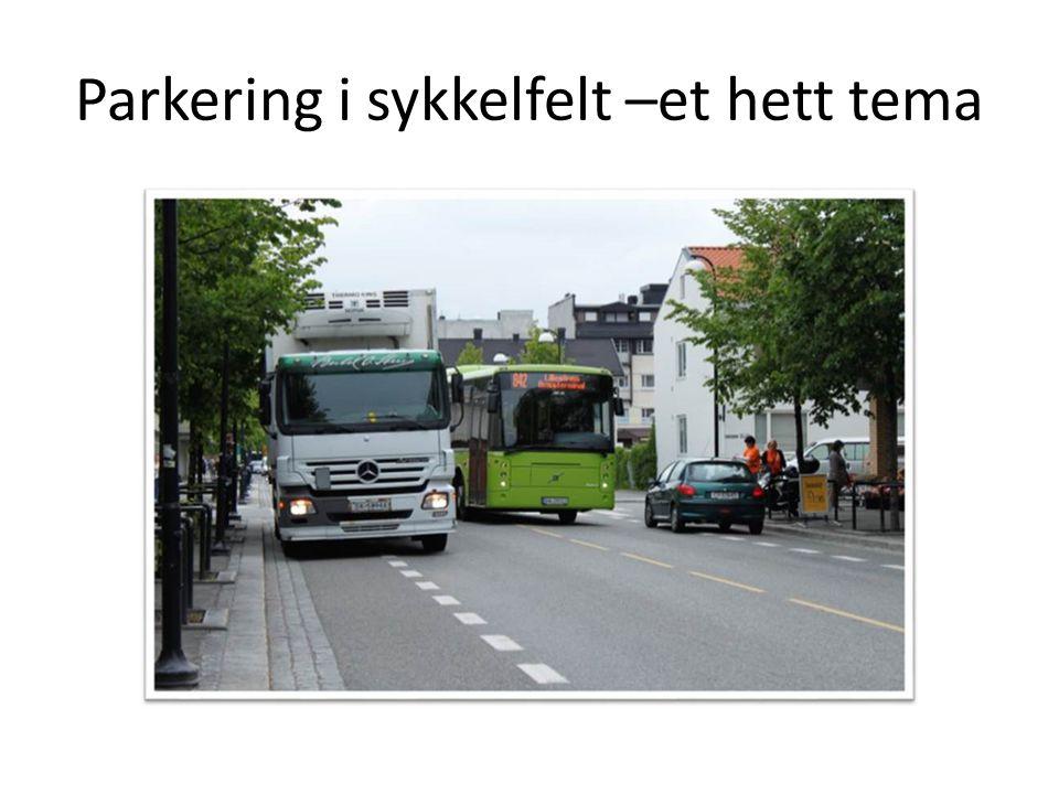 Parkering i sykkelfelt –et hett tema