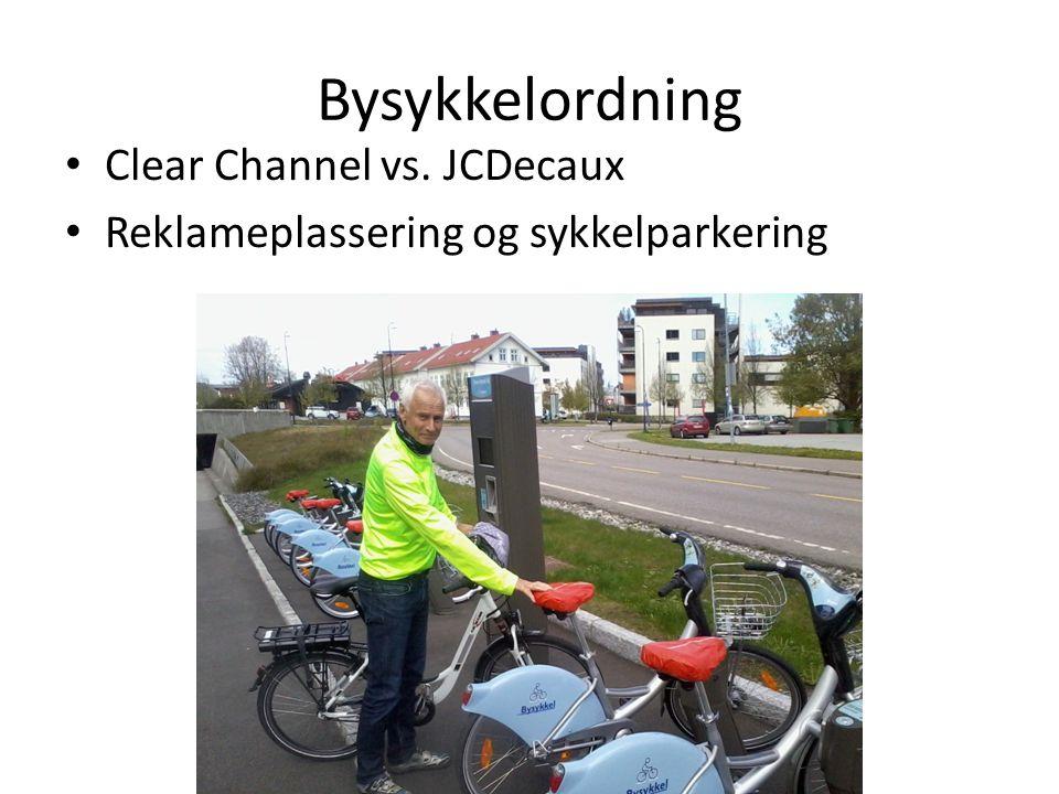 Bysykkelordning Clear Channel vs. JCDecaux Reklameplassering og sykkelparkering