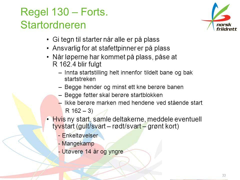 33 Regel 130 – Forts.