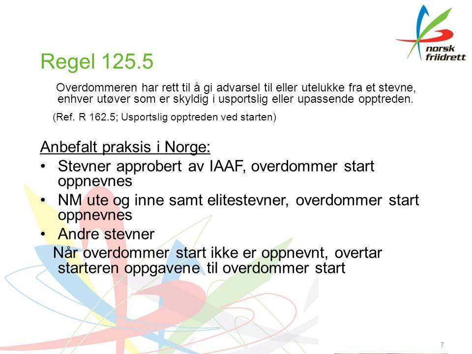48 Starterens plassering Inspiser startstedet før stevnet begynner OBS.