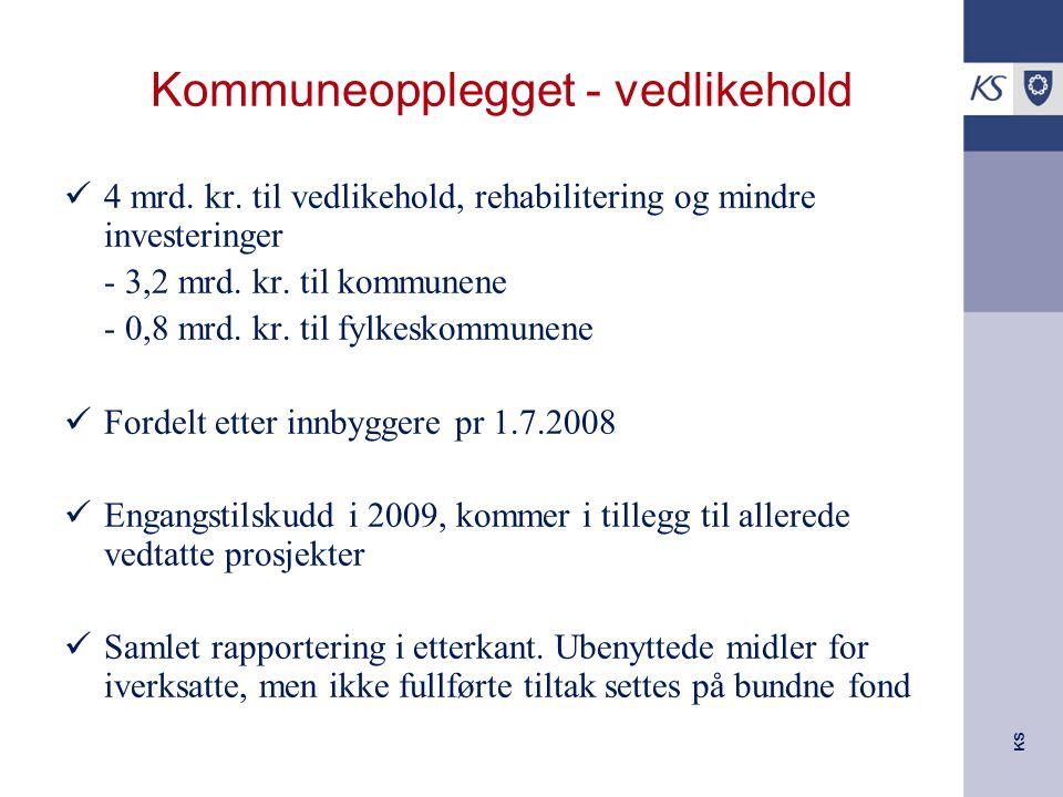 KS Kommuneopplegget - vedlikehold 4 mrd. kr.
