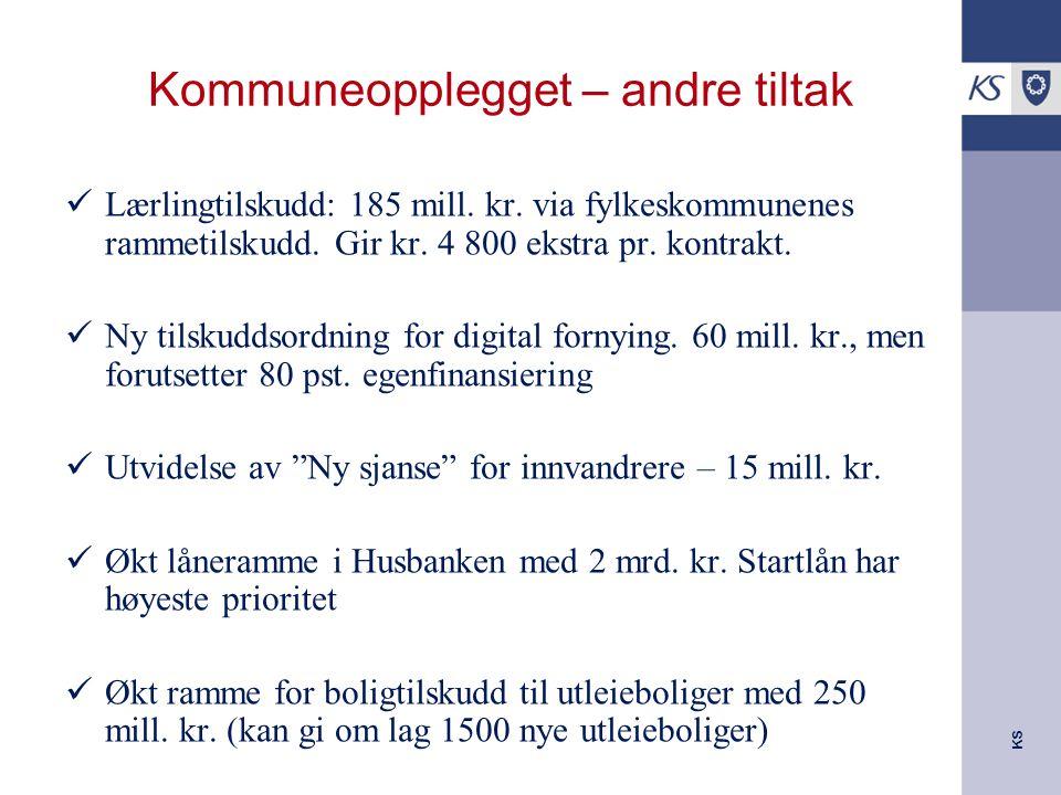 KS Kommuneopplegget – andre tiltak Lærlingtilskudd: 185 mill.