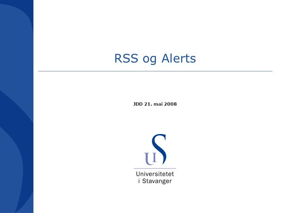 Ting jeg skal si litt om RSS Alerts (TOC) Hvordan fungerer disse funksjonene.