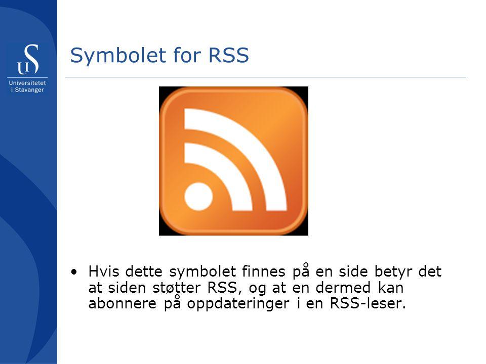 Symbolet for RSS Hvis dette symbolet finnes på en side betyr det at siden støtter RSS, og at en dermed kan abonnere på oppdateringer i en RSS-leser.