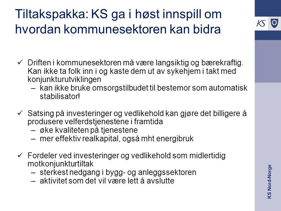 KS Nord-Norge Tiltakspakka: KS ga i høst innspill om hvordan kommunesektoren kan bidra Driften i kommunesektoren må være langsiktig og bærekraftig. Ka