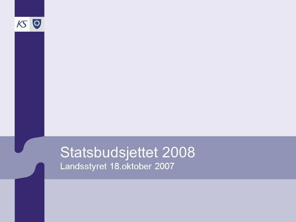 Statsbudsjettet 2008 Landsstyret 18.oktober 2007