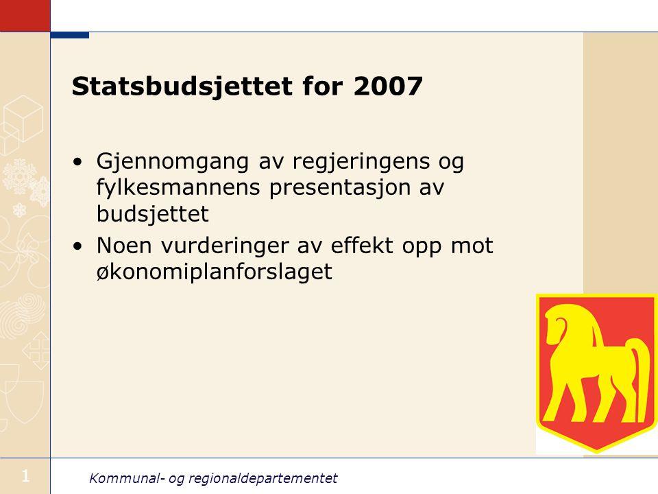 Kommunal- og regionaldepartementet 12 Psykisk helse Samlet bevilgning 5,3 mrd.