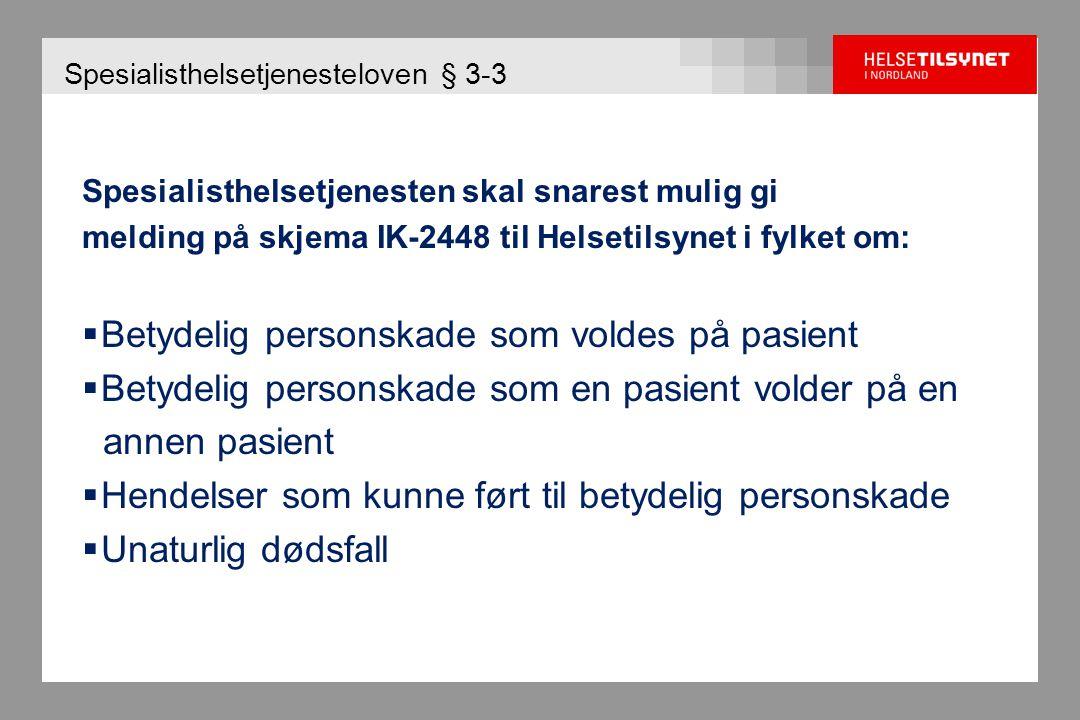 Tilsyn med avvikshåndtering 2008-2009 Helgelandssykehuset  Avvik 1 Helgelandssykehuset HF sikrer ikke at alle deler av virksomheten overholder meldeplikten etter spesialisthelsetjenesteloven § 3-3.