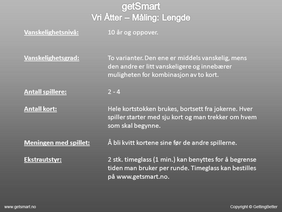 Vanskelighetsnivå: Vanskelighetsgrad: Antall spillere: Antall kort: Meningen med spillet: Ekstrautstyr: 10 år og oppover.