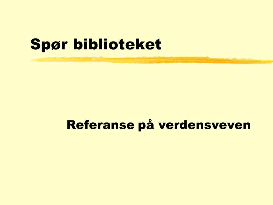 Eksempel på synliggjøring 4.november 1997 Bibliotekservice på Internett
