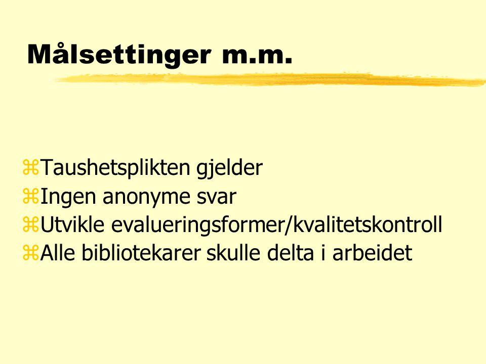 Målsettinger m.m.