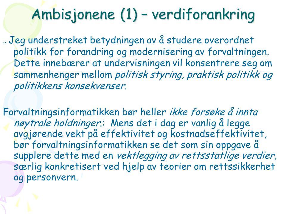 Ambisjonene (1) – verdiforankring..