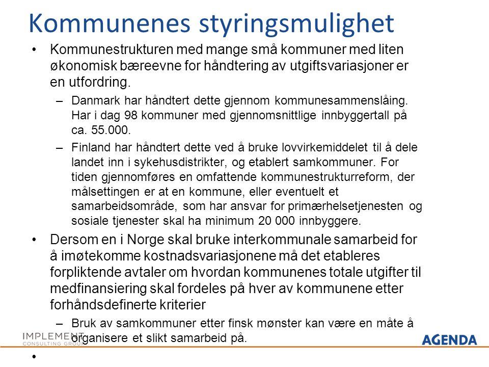 Kommunenes styringsmulighet Kommunestrukturen med mange små kommuner med liten økonomisk bæreevne for håndtering av utgiftsvariasjoner er en utfordrin
