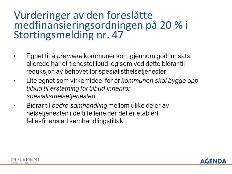 Vurderinger av den foreslåtte medfinansieringsordningen på 20 % i Stortingsmelding nr. 47 Egnet til å premiere kommuner som gjennom god innsats allere