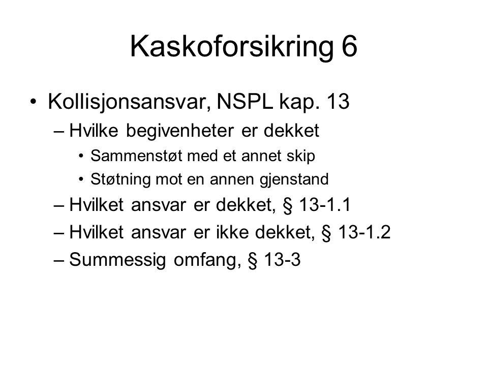 Kaskoforsikring 6 Kollisjonsansvar, NSPL kap.