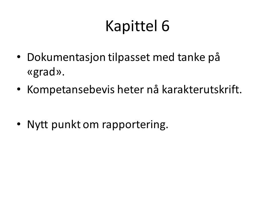 Kapittel 6 Dokumentasjon tilpasset med tanke på «grad».