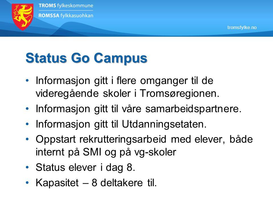 tromsfylke.no Status Go Campus Informasjon gitt i flere omganger til de videregående skoler i Tromsøregionen.