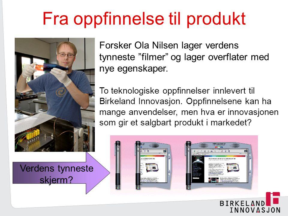 Fra oppfinnelse til produkt Forsker Ola Nilsen lager verdens tynneste filmer og lager overflater med nye egenskaper.