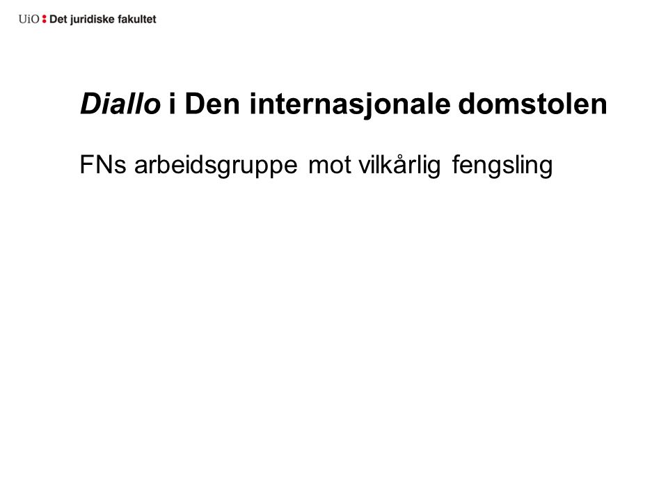Diallo i Den internasjonale domstolen FNs arbeidsgruppe mot vilkårlig fengsling