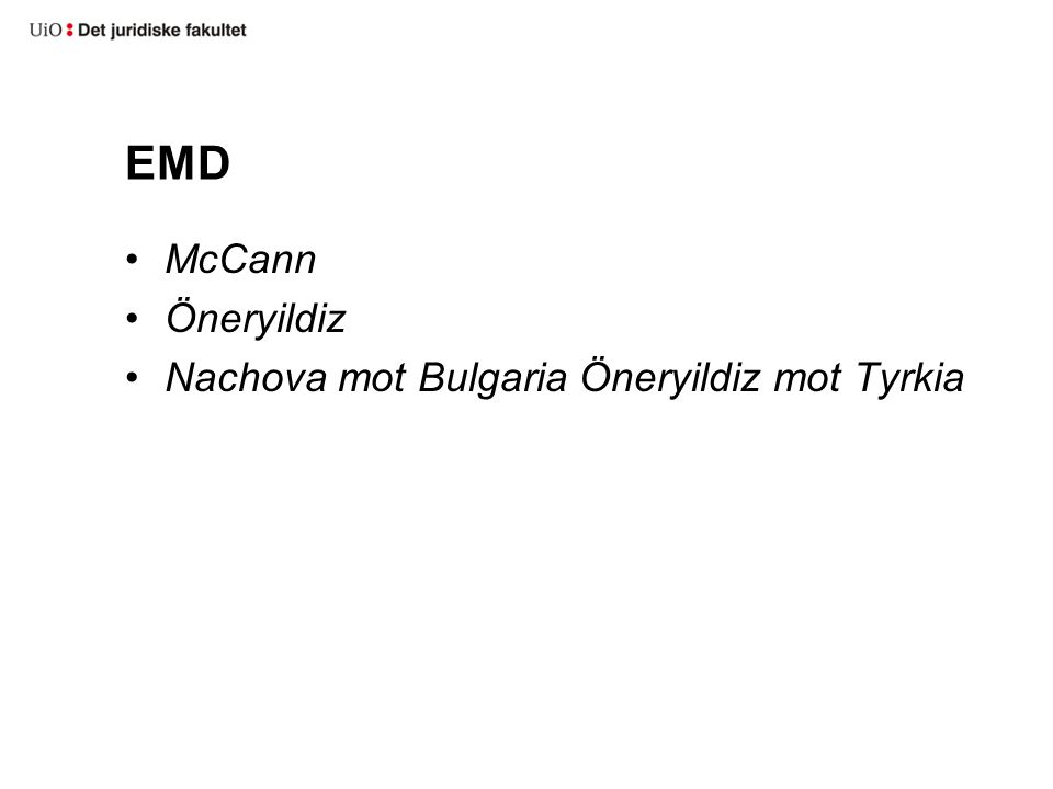 EMD McCann Öneryildiz Nachova mot Bulgaria Öneryildiz mot Tyrkia