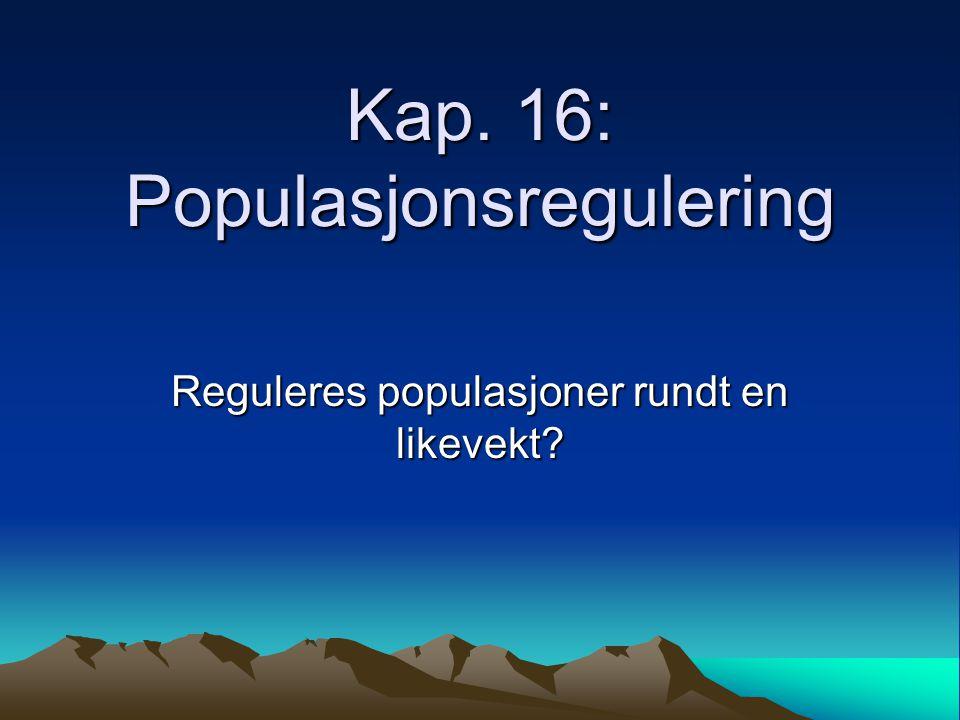 Romlig struktur Metapopulasjoner –en metapopulasjon = en populasjon av populasjoner –Sterke svinginger på lokal skala kan utligne hverandre når en ser på metapopulasjonen som helhet –Små populasjoner dør oftere ut (stokastisitet + evt.