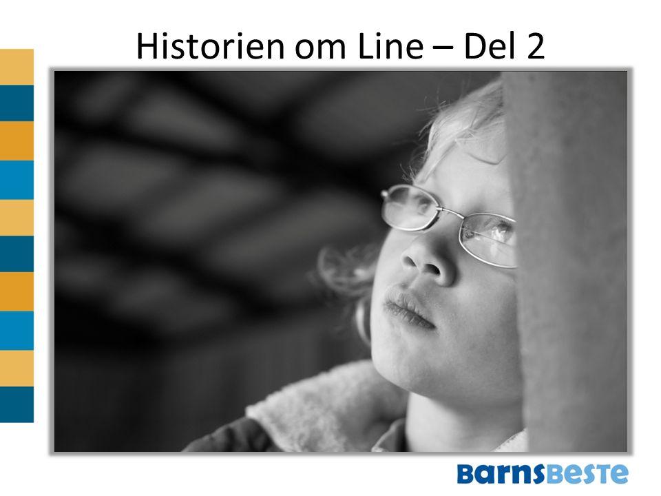 Historien om Line – Del 2
