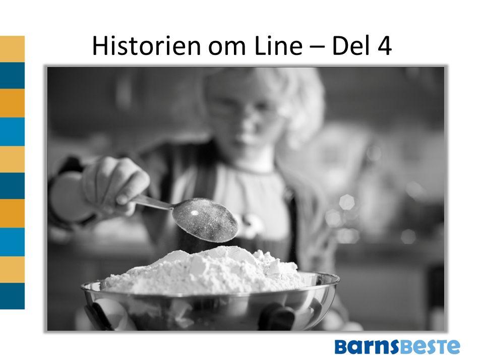 Historien om Line – Del 4