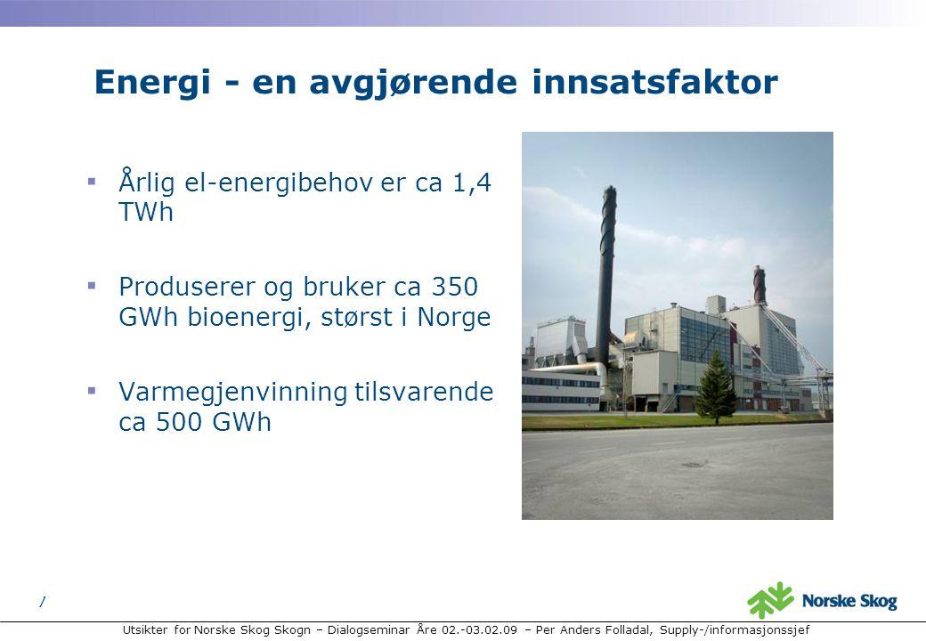 Utsikter for Norske Skog Skogn – Dialogseminar Åre 02.-03.02.09 – Per Anders Folladal, Supply-/informasjonssjef 7 7 Energi - en avgjørende innsatsfaktor ▪ Årlig el-energibehov er ca 1,4 TWh ▪ Produserer og bruker ca 350 GWh bioenergi, størst i Norge ▪ Varmegjenvinning tilsvarende ca 500 GWh
