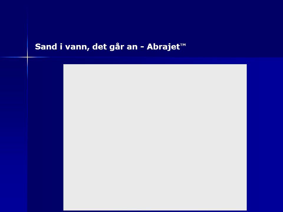 Sand i vann, det går an - Abrajet ™