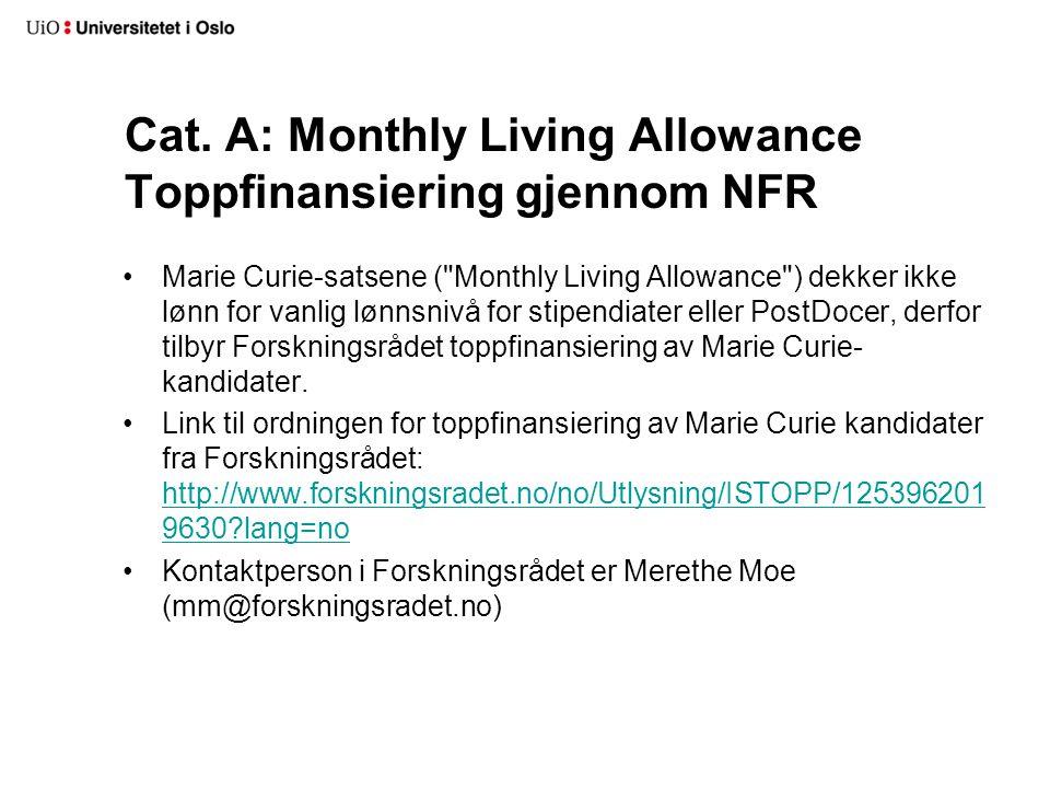 Cat. A: Monthly Living Allowance Toppfinansiering gjennom NFR Marie Curie-satsene (