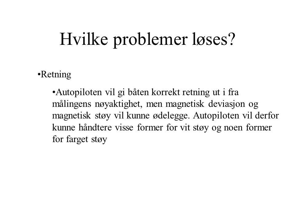 Hvilke problemer løses.
