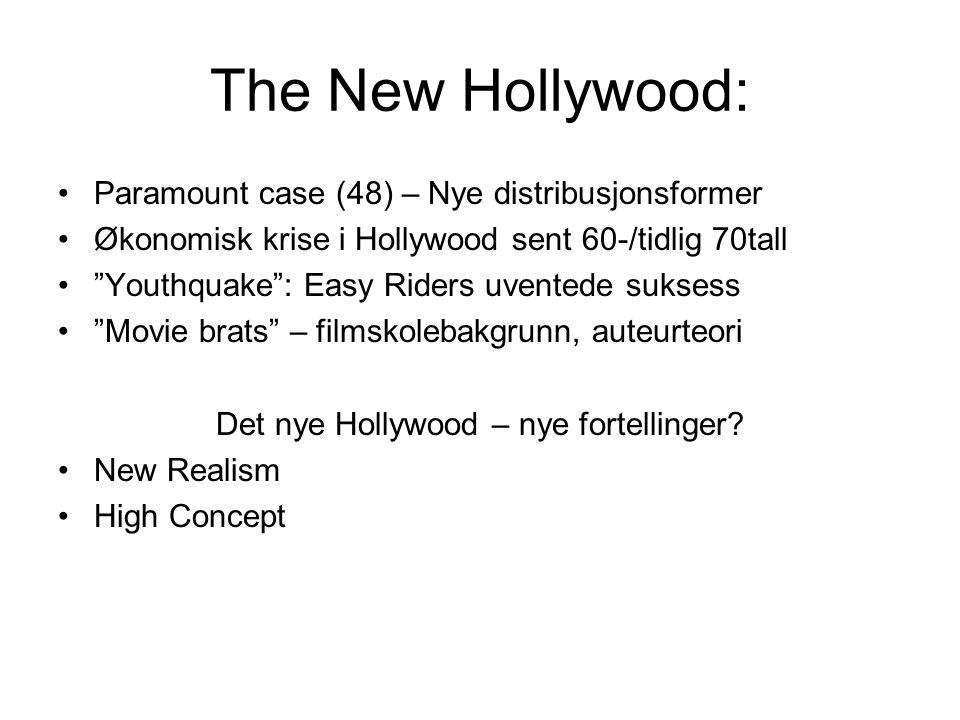 The New Hollywood: Paramount case (48) – Nye distribusjonsformer Økonomisk krise i Hollywood sent 60-/tidlig 70tall Youthquake : Easy Riders uventede suksess Movie brats – filmskolebakgrunn, auteurteori Det nye Hollywood – nye fortellinger.
