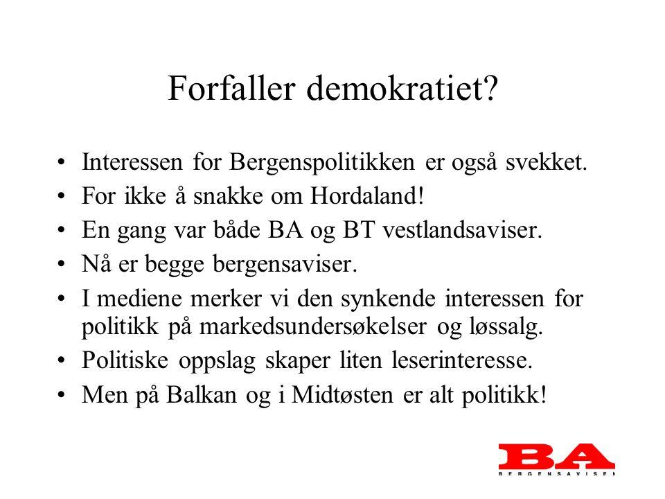 Forfaller demokratiet. Interessen for Bergenspolitikken er også svekket.