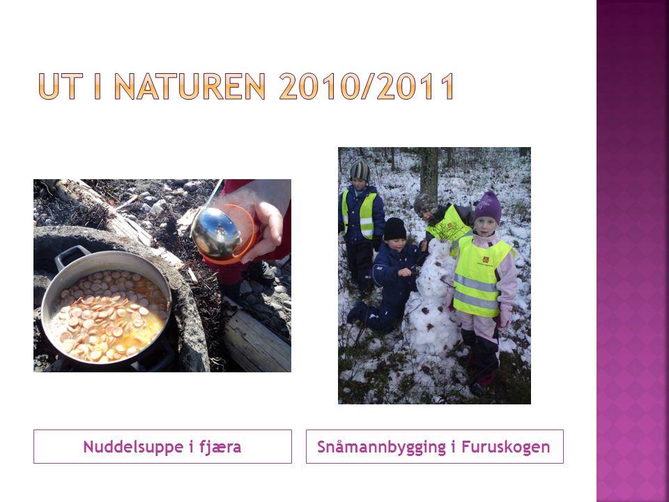 Nuddelsuppe i fjæraSnåmannbygging i Furuskogen
