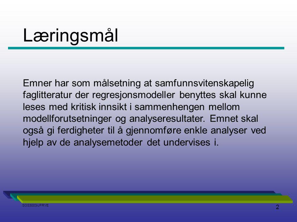2 Emner har som målsetning at samfunnsvitenskapelig faglitteratur der regresjonsmodeller benyttes skal kunne leses med kritisk innsikt i sammenhengen