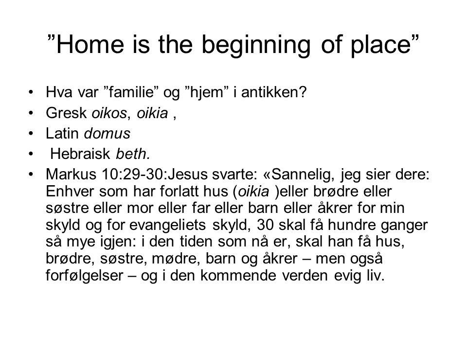 Jesus i husholdet Lukas 2:51-52.:Så ble han med hjem til Nasaret og var lydig mot dem.